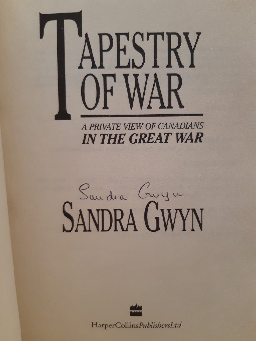 Tapestry of War by Sandra Gwyn
