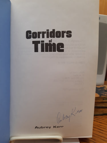 Corridors of Time by Aubrey Kerr