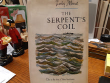 Load image into Gallery viewer, The Serpents Coil by Farley Mowat