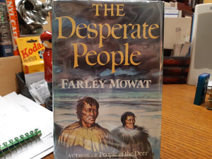The Desperate People by Farley Mowat