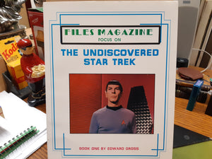 Files Magazine Focus on The Undiscovered Star Trek Book One by Edward Gross