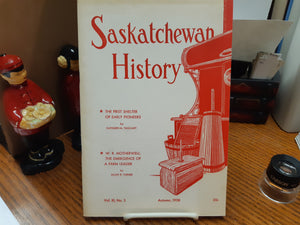 Saskatchewan History Volume XI - Evelyn Eager (Editor)
