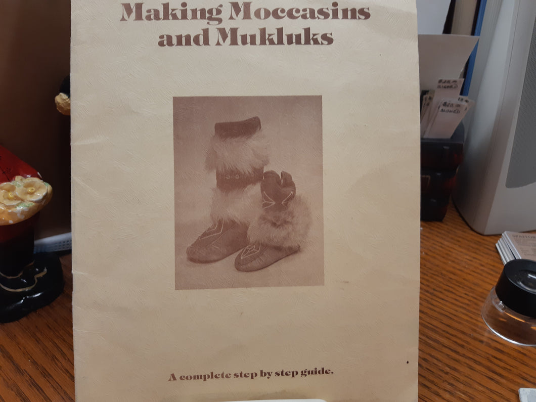 Making Moccasins and Mukluks by LInda MacPhee