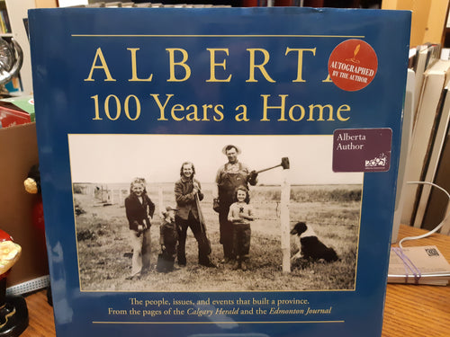 Alberta 100 Years a Home