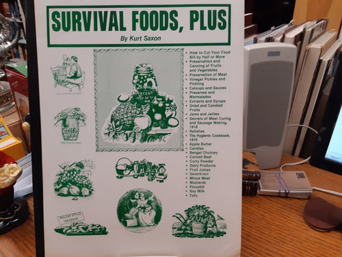 Survival Foods Plus by Kurt Saxon