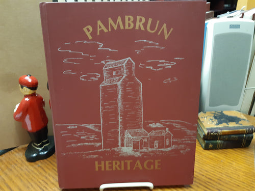 Pamburn Heritage From Roots to Branches 1906-1982