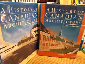 A History of Canadian Architecture by Harold Kalman