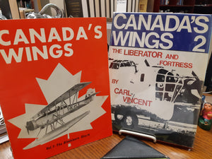 Canada's Wings - Vol. 1 and 2 by Carl Vincent