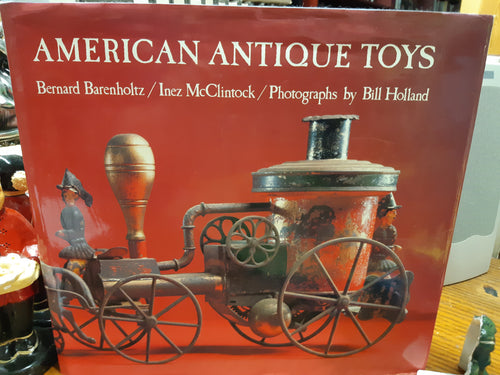 American Antique Toys 1830 - 1900 by Barenholtz and McClintock
