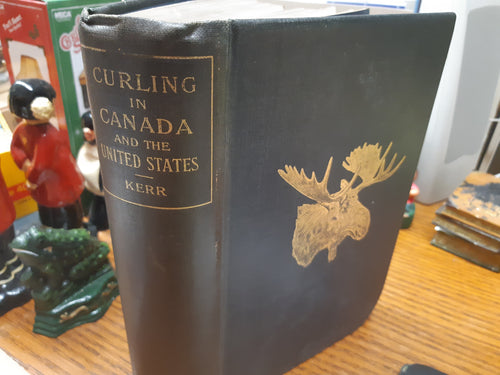 Curling in Canada and the United States - Rev. John Kerr