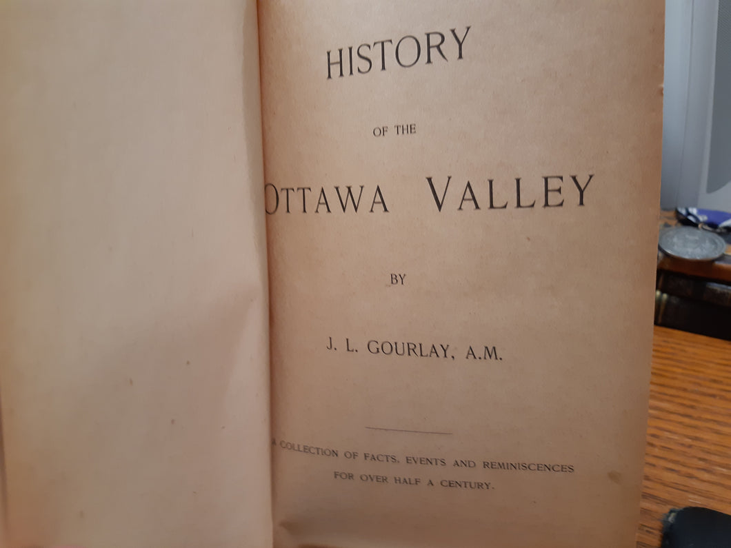 History of the Ottawa Valley - J. L. Gourlay