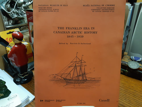The Franklin Era in Canadian Arctic History 1845 - 1859