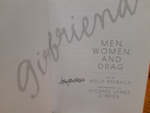 Girlfriend: Men, Women, and Drag - Holly Brubach