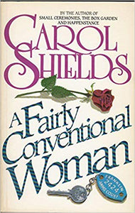 A Fairly Conventional Woman - Carol Shields
