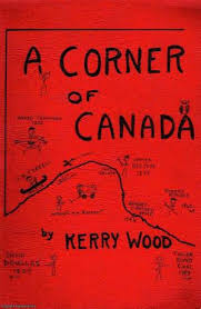 A Corner of Canada by Kerry Wood
