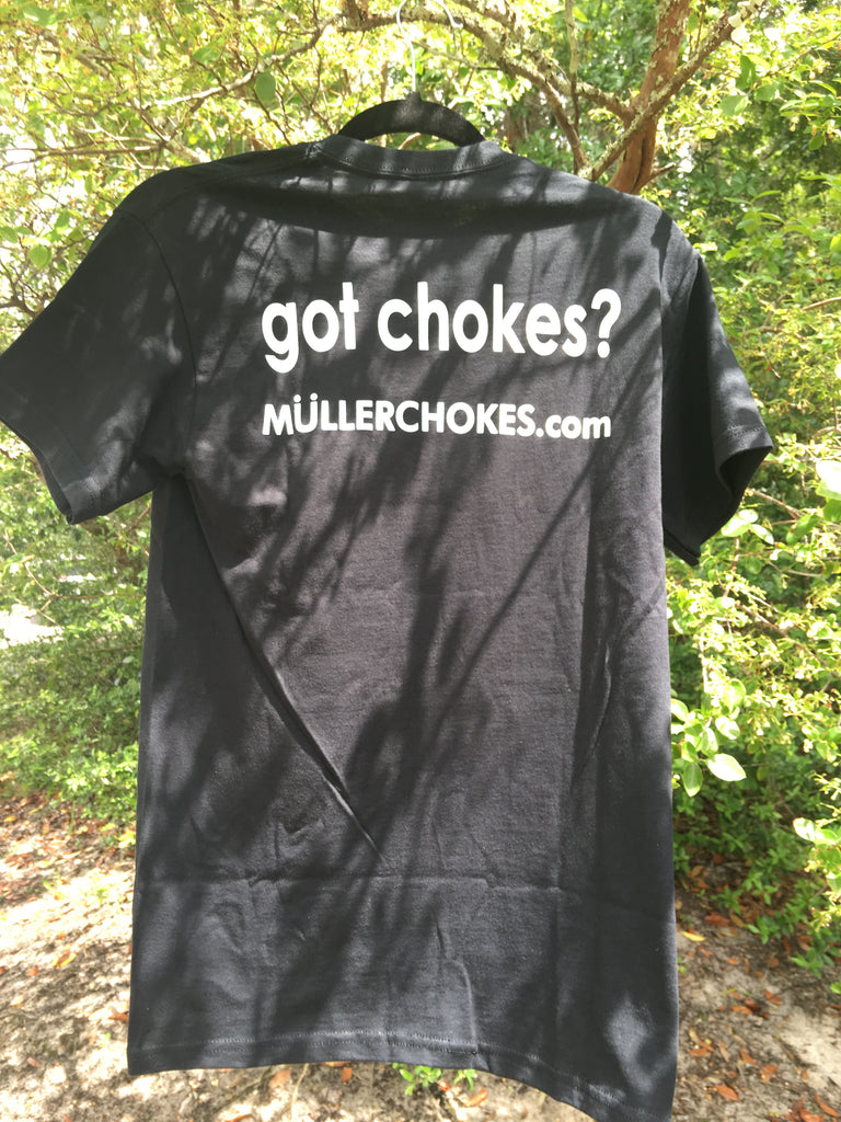 "Mens Short Sleeve ""Got Chokes"" TShirt. Front: U, Back: Got Chokes (BLACK)"