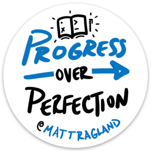 """Progress over Perfection"" Sticker"