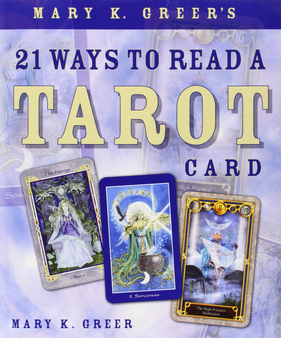 Twenty One (21) Ways to Read a Tarot Card