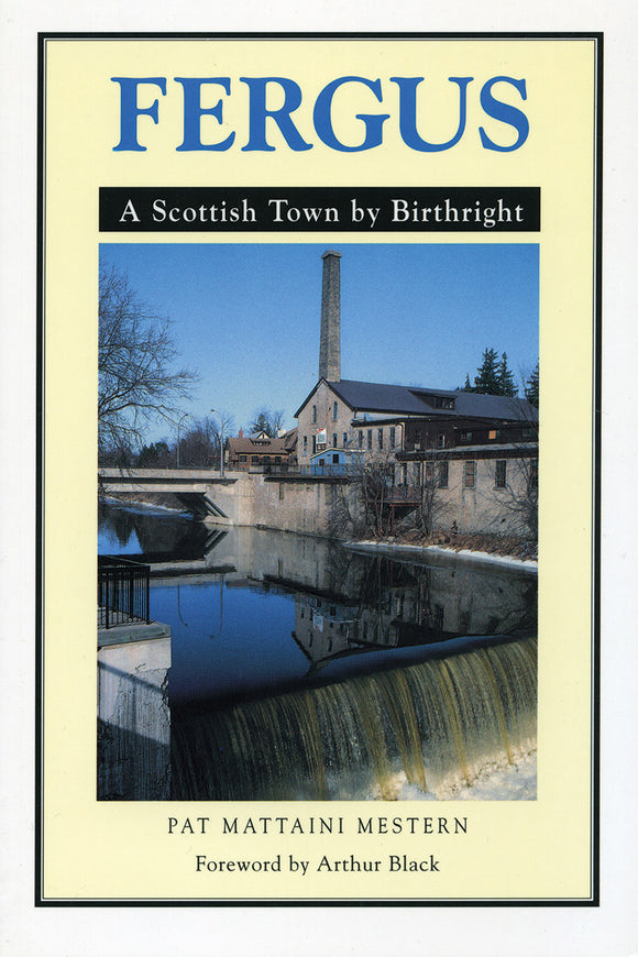 Fergus - A Scottish Town by Birthright - Local Author
