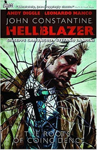 John Constantine - Hellblazer - The Roots of Coincidence