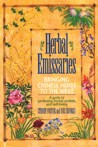 Herbal Emissaries - Bringing Chinese Herbs to the West
