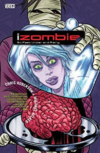 iZombie - Vol 3 - Six Feet Under