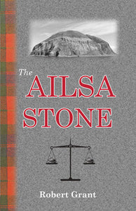 The Ailsa Stone - Local Author