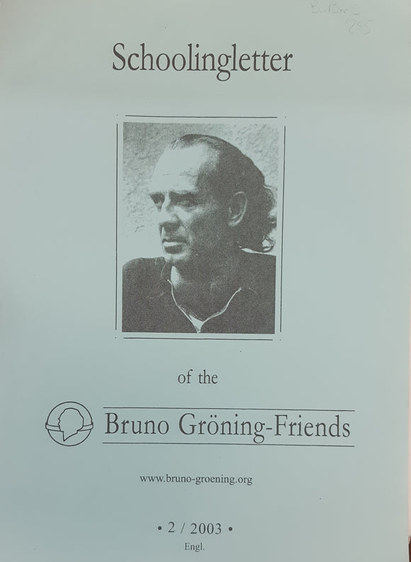 Schooling-Letter of the Bruno Groning Friends -  2 / 2003