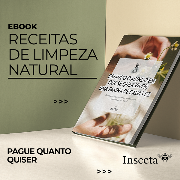 EBOOK - RECEITAS DE LIMPEZA NATURAL - Insecta Shoes Brasil