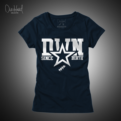 D✭WN Since Birth (Women's Navy Tee)