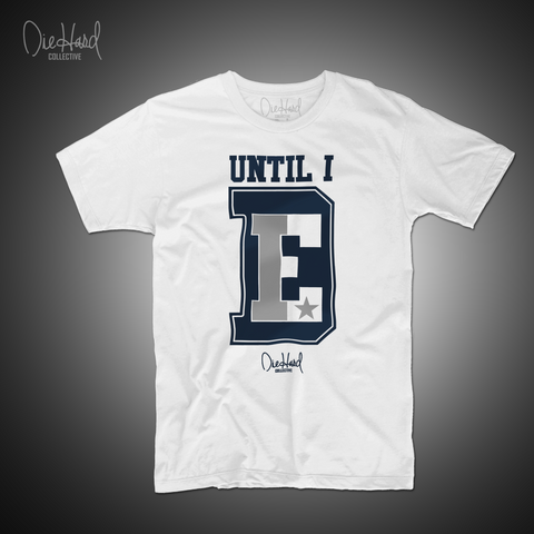 Until I Die (Men's White Crew Neck)