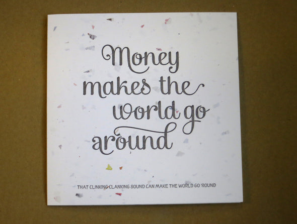 Money makes the world go around