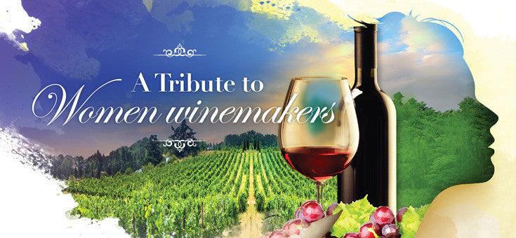 A tribute to Women Winemakers