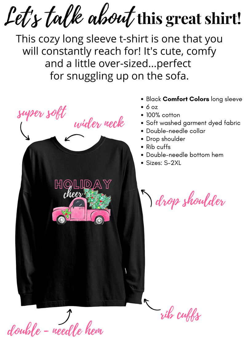 Holiday Cheer Long Sleeve T-Shirt