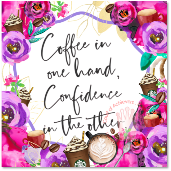 Coffee and Confidence Magnet