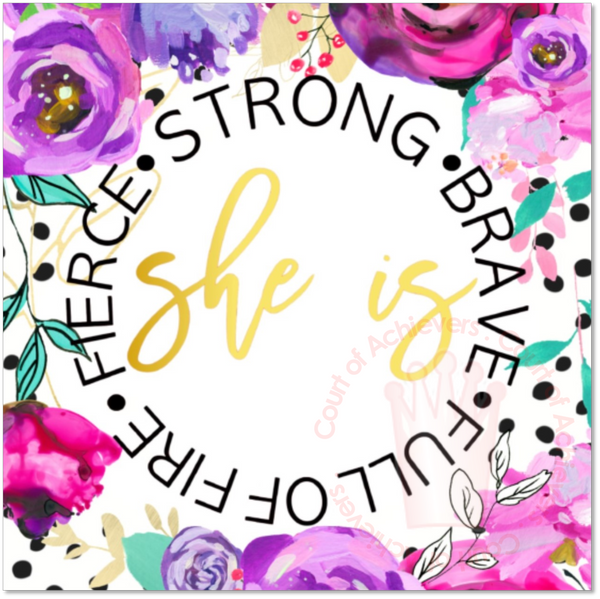 Strong, Brave, Full of Fire, Fierce Magnet