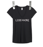 """LESS > MORE"" Women's V-Neck • Black"