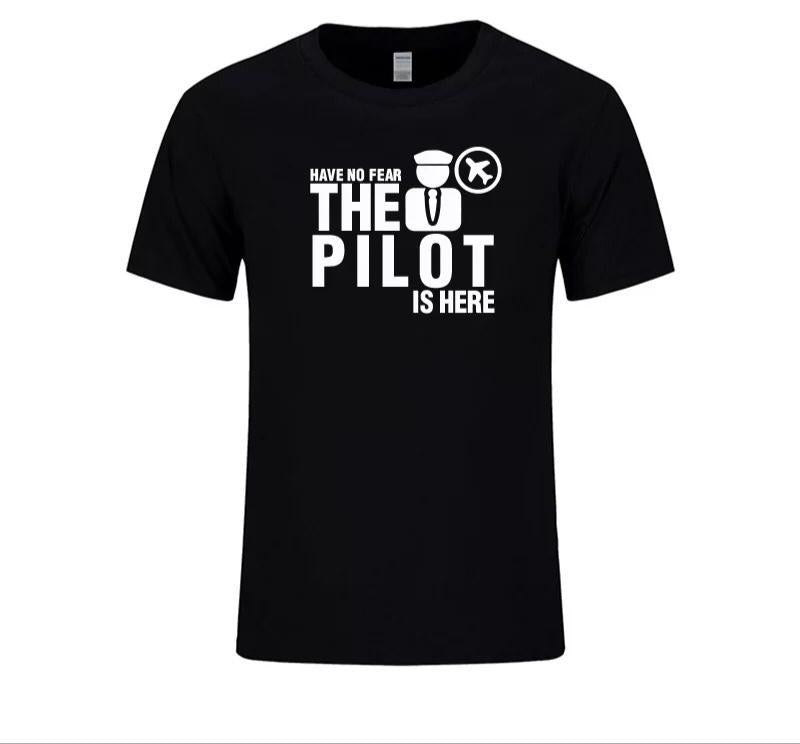 Have no Fear the Pilot is here T- Shirt - Sky Crew PTY
