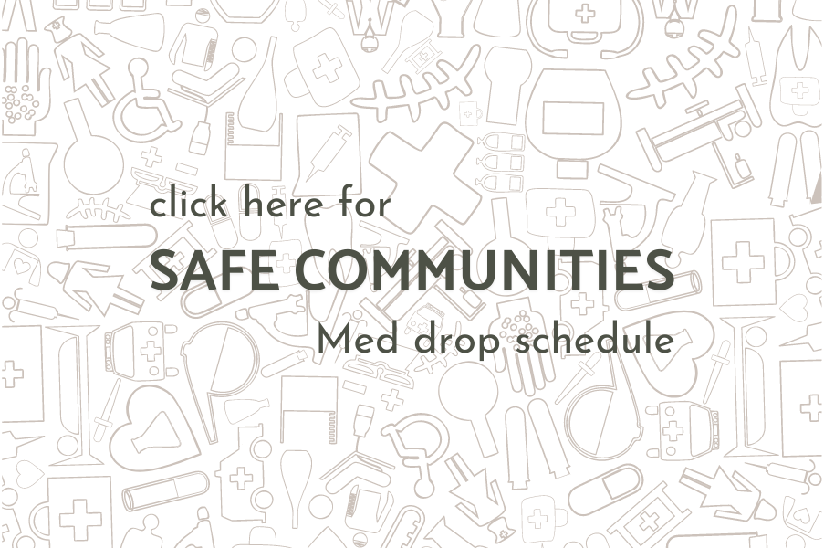 Safe Communities Med Drop Schedule Madison WI