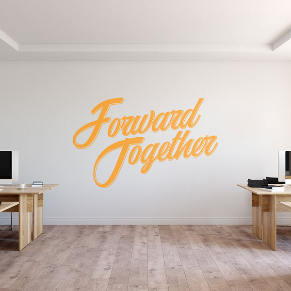 Forward Together Office Wall Decal