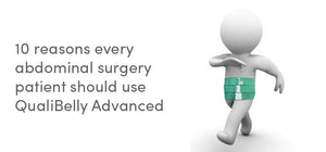 10 reasons every abdominal surgery patient should use QualiBelly Advanced