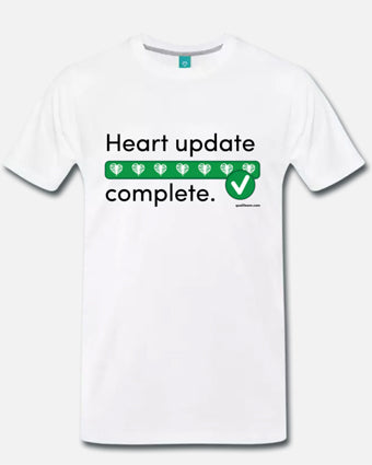 """Heart Update Complete"" T-Shirt"