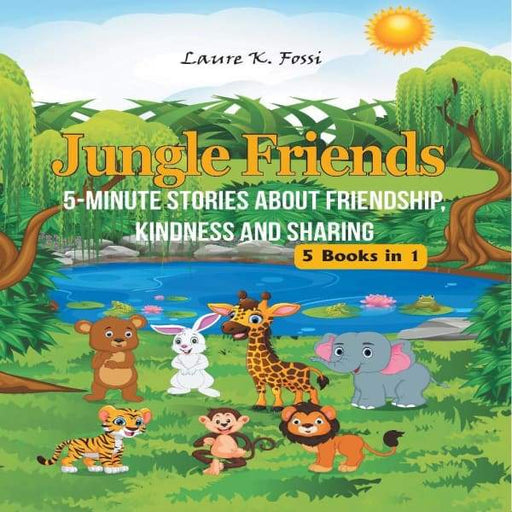 Jungle Friends: 5-Minute Stories About Friendship, Kindness and Sharing - XpressGoods