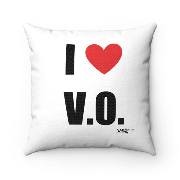 I LOVE V.O. - Square Pillow Case (without Pillow)
