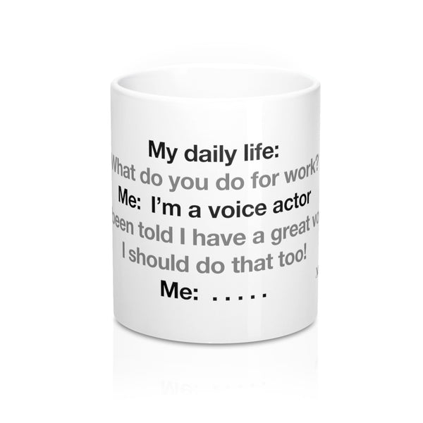 My Daily V.O. Life - Mug (11oz)