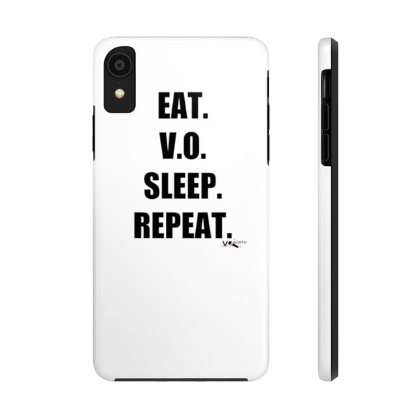 EAT. V.O. SLEEP. REPEAT. - Phone Case (by Case Mate)