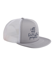 Load image into Gallery viewer, All My Favorite People Trucker Hat