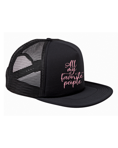 All My Favorite People Trucker Hat