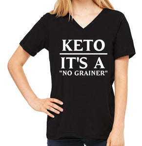 Keto: It's a No Grainer | Women's V-Neck Tee