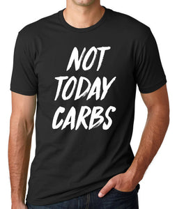 Not Today Carbs | Super Soft Men's Tee